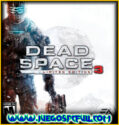 Dead Space 3 Complete Edition | Español Mega Torrent ElAmigos
