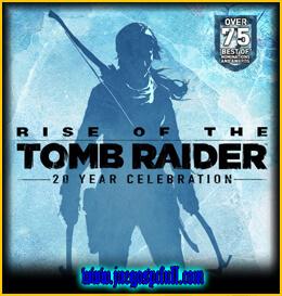 Descargar Rise of the Tomb Raider 20 Year Celebration | Español | Mega | Torrent | Iso | Elamigos