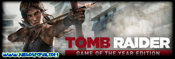 Descargar Tomb Raider Game of the Year Edition   Español   Mega   Torrent   ElAmigos