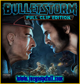 Descargar Bulletstorm Full Clip Edition | Full | Español | Mega | Torrent | Iso | Elamigos