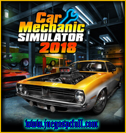 Descargar Car Mechanic Simulator 2018 | Full | Español | Mega | Torrent | Iso | Reloaded
