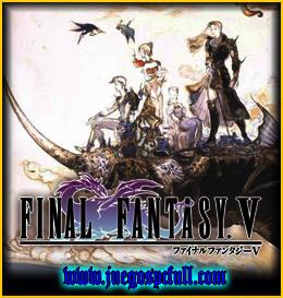 Final Fantasy V | Full | Español | Mega | Torrent | Iso Reloaded