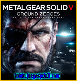 Descargar Metal Gear Solid V Ground Zeroes | Full | Español | Mega | Torrent | Iso | Plaza