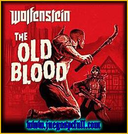 Wolfenstein The Old Blood | Full | Español | Mega | Torrent | Iso | Elamigos