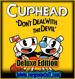 Cuphead Deluxe Edition | Full | Español | Mega | Torrent | Iso | Elamigos