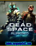 Dead Space 3 + Awakened | Full | Español | Mega | Torrent | Iso