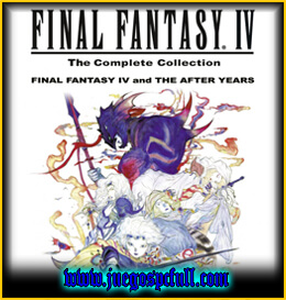 Descargar Final Fantasy IV Complete Collection | Full | Español | Mega | Torrent | Iso | Setup