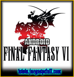 Descargar Final Fantasy VI ANDROID | Full | Español | Mega | Apk