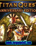 Titan Quest Anniversary Edition | Full | Español | Mega | Torrent | Iso | Elamigos