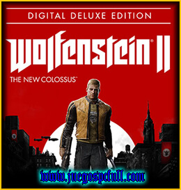 Descargar Wolfenstein 2 The New Colossus Digital Deluxe Edition | Full | Español | Mega | Torrent | Iso | Elamigos