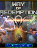 Way of Redemption | Full | Español | Mega | Torrent | Iso