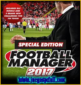 Descargar Football Manager 2017 Special Edition | Full | Español | Mega | Torrent | Iso | Elamigos