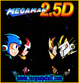 Descargar Mega Man 2.5D | Full | Mega | Torrent | Iso