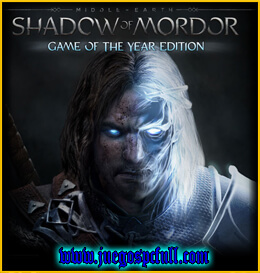 Descargar Middle Earth Shadow of Mordor Game of the Year Edition | Full | Español | Mega | Torrent | Iso | Reloaded