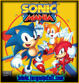 Descargar Sonic Mania | Full | Español | Mega | Torrent | Iso | Elamigos