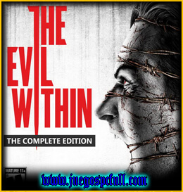 Descargar The Evil Within Complete Edition | Full | Español | Mega | Torrent | Iso | Codex