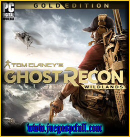 Descargar Tom Clancys Ghost Reon Wildlands Gold Edition | Full | Español | Mega | Torrent | Iso | Elamigos