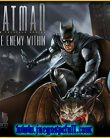 Batman The Enemy Within | Full | Español | Mega | Torrent | Iso | Codex