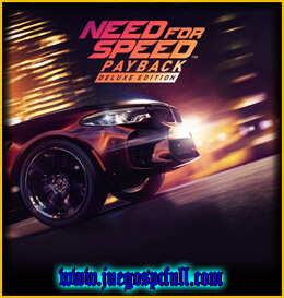 Descargar Need For Speed Payback Deluxe Edition | Full | Español | Mega | Torrent | Iso | Elamigos