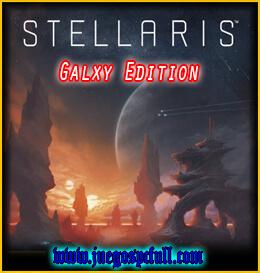 Descargar Stellaris Galaxy Edition | Full | Español | Mega | Torrent | Iso | Elamigos