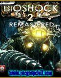 Bioshock 2 Remastered | Full | Español | Mega | Torrent | Iso | Codex