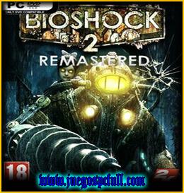 Descargar Bioshock 2 Remastered | Full | Español | Mega | Torrent | Iso | Codex