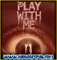 Play With Me Creepy Collectors Edition | Español | Mega | Torrent | Iso | Plaza