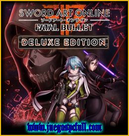 Descargar Sword Art Online Fatal Bullet Deluxe Edition | Full | Español | Mega | Torrent | Iso | Elamigos
