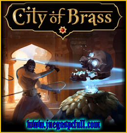 Descargar City Of Brass | Full | Español | Mega | Torrent | Iso | Elamigos