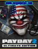 PAYDAY 2 Ultimate Edition | Full | Español | Mega | Torrent | Iso | Elamigos
