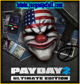 Descargar PAYDAY 2 Ultimate Edition | Full | Español | Mega | Torrent | Iso | Elamigos