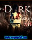 The Dark Inside Me | Full | Mega | Torrent | Iso | Codex