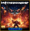 Mothergunship | Full | Español | Mega | Torrent | Iso | Elamigos