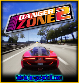 Descargar Danger Zone 2 | Full | Español | Mega | Torrent | Iso | Elamigos
