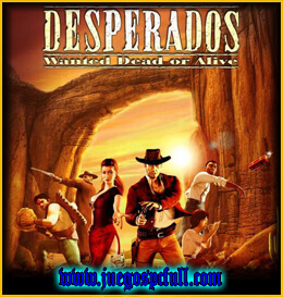 Descargar Desperados Wanted Dead or Alive Re modernized | Full | Español | Mega | Torrent | Iso | Elamigos
