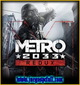 Descargar Metro 2033 Redux | Full | Español | Mega | Torrent | Iso | Setup