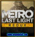Metro 2033 Last Light Redux | Full | Español | Mega | Torrent | Iso | Setup