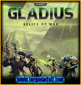 Descargar Warhammer 40000 Gladius Relics of War Deluxe Edition | Full | Español | Mega | Torrent | Iso | Elamigos