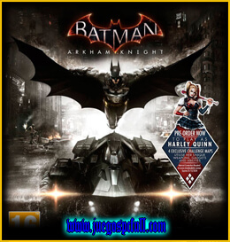 Descargar Batman Arkham Knight Complete Edition | Full | Español | Mega | Torrent | Iso | Elamigos