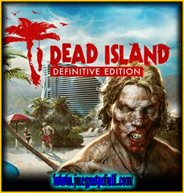 Descargar Dead Island Definitive Edition | Full | Español | Mega | Torrent | Iso | Codex