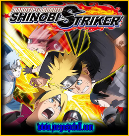 Descargar Naruto to Boruto Shinobi Striker | Español | Mega | Torrent | Iso | Elamigos