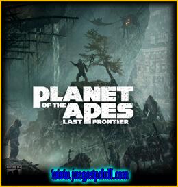 Descargar Planet of the Apes Last Frontier | Full | Español | Mega | Torrent | Iso | Elamigos