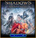 Shadows Awakening | Full | Español | Mega | Torrent | Iso | Elamigos