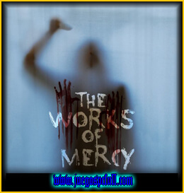 Descargar The Works of Mercy | Full | Español | Mega | Torrent | Iso | Elamigos