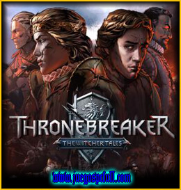 Descargar Thronebreaker The Witcher Tales | Español | Mega | Torrent | Iso | Elamigos