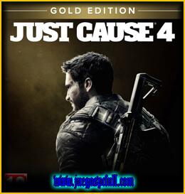Descargar Just Cause 4 Gold Edition | Full | Español | Mega | Torrent | Iso | Elamigos