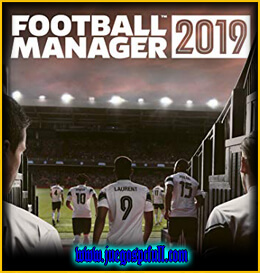 Descargar Football Manager 2019 Online | Español | Mega | Torrent | Iso | Elamigos