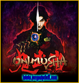 Descargar Onimusha Warlords | Español | Mega | Torrent | Iso | Elamigos