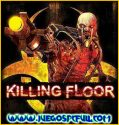 Killing Floor | Español | Mega | Torrent | Iso | Prophet