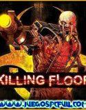 Killing Floor | Español | Mega | Torrent | Iso | Prophet